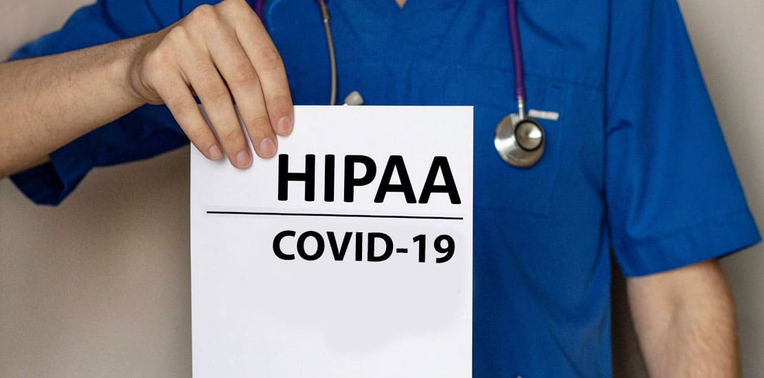How the COVID-19 Pandemic is Impacting HIPAA Compliance